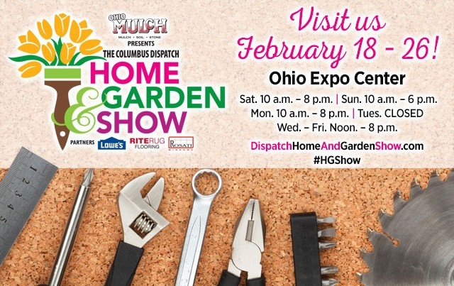 Bon Start Planning Your Next Home Improvement Project This Feb. 18 26, When Ohio  Mulch Presents The Columbus Dispatch Home U0026 Garden Show.